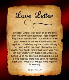 We would be together for eternity. For more -  http://www.mydearvalentine.com/love/letters/
