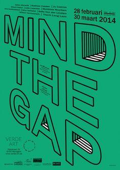Typographic Poster Design: Mind The Gap, Verde Art Logo Inspiration, Inspiration Typographie, Graphic Design Posters, Graphic Design Typography, Graphic Design Illustration, Poster Layout, Print Poster, Design Graphique, Art Graphique