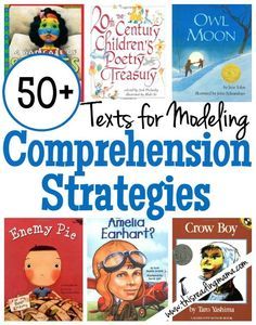 In this huge list are 50+ texts {including poetry, picture books, and more} that you can use when modeling comprehension strategies to your readers.