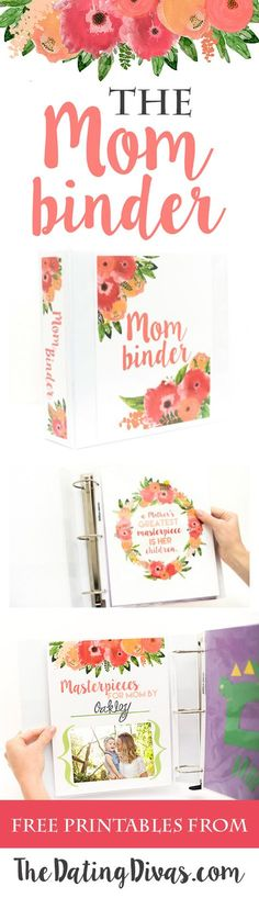 FREE printables to make your own Mom Binder. The PERFECT way to organize your children's artwork and love notes. Makes a darling Mother's Day gift too! Printables designed by http://www.CassiaLeighDesigns.com for http://www.TheDatingDivas.com