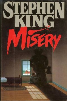 Misery by Stephen King. One of the best books I've ever read!