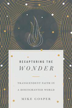 Recapturing the Wonder - InterVarsity Press