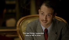 """The last thing I expected was to fall in love."" —El tiempo entre costuras (The time in between)."