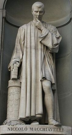 """A statue of Niccolo Machiavelli. """"Machiavelli contributed to a large number of important discourses in Western thought—political theory most notably, but also history and historiography, Italian literature, the principles of warfare, and diplomacy."""" One of his most known works is """"The Prince"""". """"Many scholars call the book one of the first examples of modern political thought because it examines political leadership through a lens of realism rather than idealistic ideology."""""""