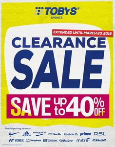 Great news shoppers!  The Toby's Sports Clearance SALE is extended until March 20, 2016!  Don't miss the chance to get up to 40% OFF on your favorite sports brands!  Available at ALL Toby's Sports branches.  http://mypromo.com.ph/