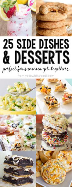 25 Side Dishes and Desserts that are Perfect for Summer Get-Togethers, Barbecues and Potlucks