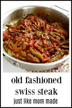 One of my Mom's Sunday meals was Swiss Steak & I still love it! I'm a Grandma now, five times over. That's how old this recipe is! So easy, so good! Steak steak recipe Old Fashioned Swiss Steak Top Recipes, Meat Recipes, Cooking Recipes, Recipies, Meat Meals, Easy Cooking, Cooking Tips, Swiss Recipes, Kale Recipes