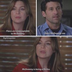 McDreamy is being a McAss Greys Anatomy Funny, Grey Anatomy Quotes, Grey's Anatomy, Meredith And Derek, Grey Quotes, Dark And Twisty, Youre My Person, Best Tv, Film