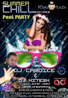 Summer Chill Pool Party with DJ Candice Redding & DJ Hitesh