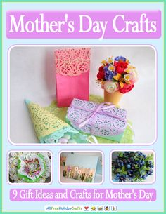 9 Gift Ideas And Crafts For Mother S Day