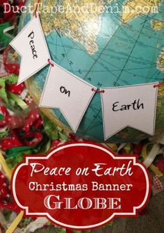 DIY Peace on Earth Christmas Banner Globe Tutorial.  Easy idea for Christmas in July crafts projects with repurposed items found at thrift stores. | http://DuctTapeAndDenim.com