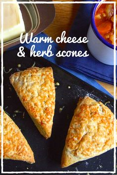 Warm cheese and herb scones, delicious with lashings of butter and hot soup!