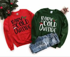 Baby its cold outside crewneck in red and forest green! #christmassweater #explorepage #explore #supportlocalbusiness #etsyseller #etsyhandmade #smallbusiness #etsyseller #etsycanada #holidaysweater Christmas Gift Tshirt, Funny Christmas Shirts, Best Christmas Songs, Christmas Humor, Christmas Sweaters For Women, Xmas, Christmas Couple, Christmas Movies, Christmas Time