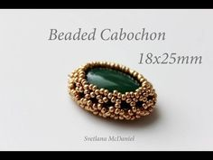 Cabochon 18x25mm_Beaded Cabochon_Beadweaving Technique - YouTube