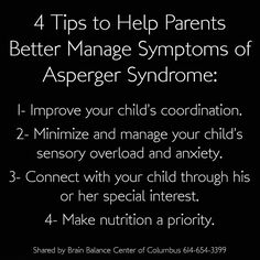 4 Tips to Help Parents Better Manage Symptoms of #AspergerSyndrome  http://www.brainbalancecenters.com/blog/2014/04/tips-managing-asperger-syndrome/