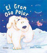 Amazon.com: El gran oso polar (Libros cu-cu sorpresa series) (9788478648337): Jack Tickle: Books