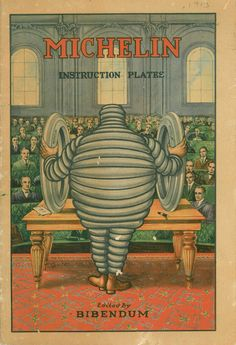 Flat Tires and Engine Misfires | The Michelin Man will School You: In his 1913...