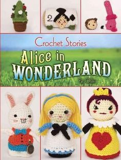 Everyone should visit Wonderland, and these charming crocheted characters bring Lewis Carroll's enchanted kingdom to magical life. More than a dozen well-illustrated patterns, appropriate for intermediate to advanced crocheters, include figures of Alic...