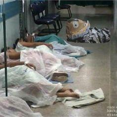 Parece com os enfermos dos hospitais públicos no BR