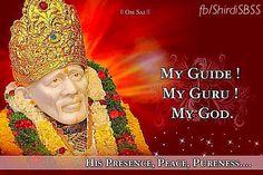 """My Guide, My Guru, My God""   ❤️ॐOM SAI RAMॐ❤️  #sairam #shirdi #saibaba #saideva  Please share; FB: www.fb.com/ShirdiSBSS Twitter: https://twitter.com/shirdisbss Blog: http://ssbshraddhasaburi.blogspot.com  G+: https://plus.google.com/100079055901849941375/posts Pinterest: www.pinterest.com/shirdisaibaba"