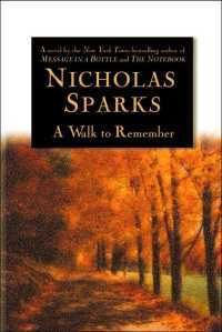 """""""A Walk to Remember""""  Written by Nicholas Sparks"""