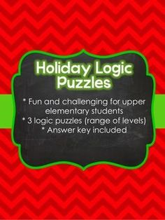 This free set of three logic puzzles will challenge and engage your students while letting them have fun. Students will use their critical thinking skills. The holiday-related stories are fun to read and solve using deductive reasoning skills. Holiday Classrooms, Classroom Fun, Classroom Activities, Holiday Themes, Holiday Activities, Holiday Ideas, Christmas Ideas, Logic Puzzles, Logic Math