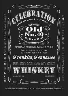 40th Birthday Jack Daniels Whiskey Label Printable Invitation 5x7 by BluegrassWhimsy, $15.00    Bourbon, Whiskey, Kentucky, Jack Daniels, Jim Beam