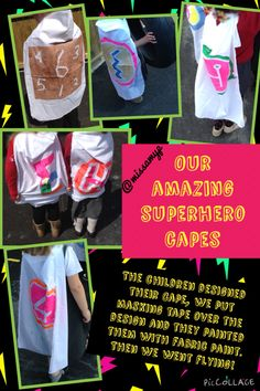 Superhero capes made from pillowcases. Children designed then then we covered it in masking tape before they painted them and peeled the tape to reveal the design :-) (missamyp)