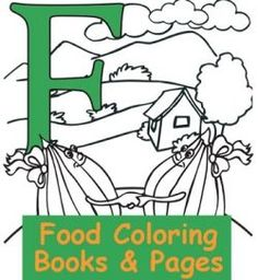 Favorite Foods Coloring Pages Make Learning About Smart Eating And Healthy Snack Tons Of Fun Pictures Printable Activities