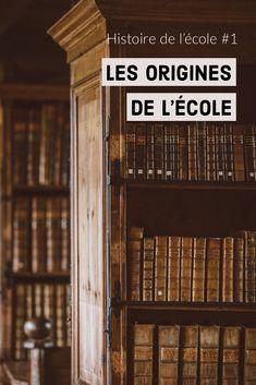 Origines de l'école • France • Education • Histoire de l'école • Ecole française • Architecture scolaire dans l'histoire