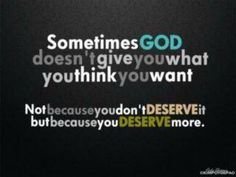 You deserve so much more!
