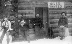 Before the advent of Tinder and Match.com, Woodsmen in Montana put out an advertisement. [1901]