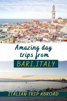 Amazing day trips from Bari, Italy