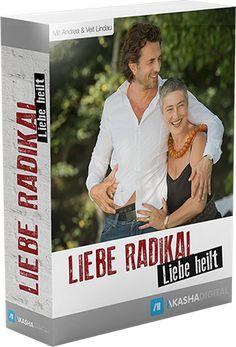 Liebe radikal – Liebe heilt - http://promo.berniecooper.46085.digistore24.com/
