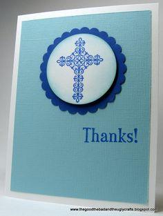 TheGoodTheBadAndTheUglyCrafts.blogspot.com - First Communion thank you card with cross