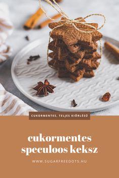 Teljes kiőrlésű és cukormentes speculoos (belga fűszeres keksz) recept Sugar Free, Biscuits, Clean Eating, Meals, Breakfast, Christmas, Food, Crack Crackers, Morning Coffee