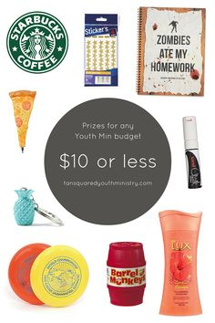 Prizes to suit any Youth Min budget! $10 or less