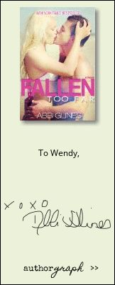 """Authorgraph from Abbi Glines for """"Fallen Too Far"""""""