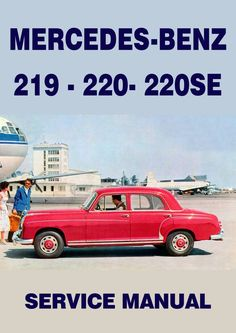 Mercedes benz 250 c and 250 ce coupe w114 1968 1972 workshop manual mercedes benz w105 219 series w180 series 220s 220se 1956 1960 workshop manual publicscrutiny Image collections