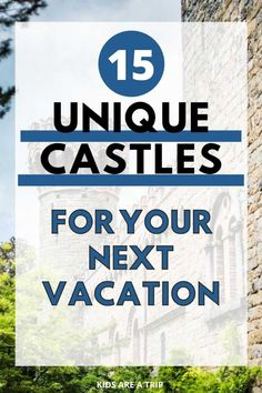 If you have ever dreamt of staying in a castle, now is the time to book a trip. These castles to rent can be found around the world, and each one is unique. Don't miss an opportunity to create your own fairytale! - Kids Are A Trip |stay in a castle| castle for rent| vacation rentals| Europe castle stay| destination wedding| bucket list trip| castle hotels| castle stays| stay in a castle