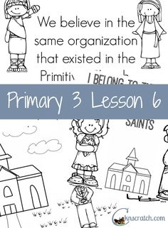 Lesson helps and handouts for Primary 3 Lesson 6: Jesus Christ's Church Has  Been Restored