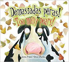 Demasiadas Peras!/Too Many Pears! (Portuguese Edition): Jackie French: 9781595721976: Amazon.com: Books