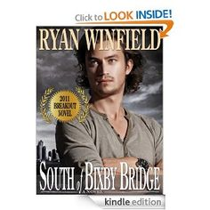 Ryan Winfield's South of Bixby Bridge--ADDICTIVE!