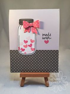 Chelsea's Creative Corner: Made with Love ... new Mason Jar stamp set
