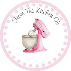 .From the Kitchen of... too cute!