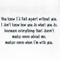 True everything thing makes sense with my amazing boyfriend <3 love him!!!!
