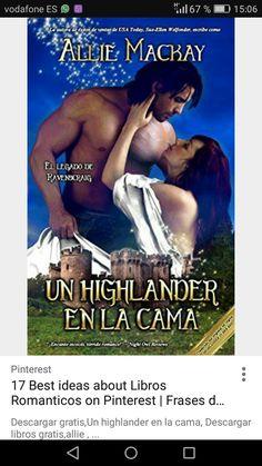 Allie Mackay - El legado de Ravenscraig - 01 Un highlander en la cama Movies To Watch Free, Movies 2019, Book Cover Art, Historical Romance, Romance Novels, Fiction Books, Book 1, Outlander, Books To Read
