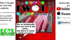 The FWOT Show   May 15, 2018