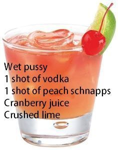 Disgusting frat boy name, but the drink sounds good. 1 shot vodka 1 shot peach schnapps Cranberry juice Crushed lime (Maybe replace the vodka with brandy for me. Liquor Drinks, Cocktail Drinks, Cocktail Recipes, Alcoholic Drinks, Drinks Alcohol, Alcohol Recipes, Mixed Drinks, Yummy Drinks, Food And Drink