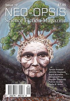 Issue 19 of Neo-opsis Science Fiction Magazine, published June 17, 2010. The cover of issue 19 is Mother Earth, by Victoria BC artist Christina Price. Christina was a  student at Pacific Christian High in Victoria, BC. at the time she painted this image. She had been taking art classes since she was nine and enjoyed conveying her ideas through her art. I sincerely hope she is continuing her creativity vision, because her artwork is wonderful. Science Fiction Magazines, Science Magazine, Mother Earth, Lion Sculpture, Christian, Statue, Magazine Covers, Creative, Artist